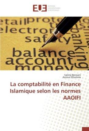 La comptabilité en Finance Islamique selon les normes AAOIFI
