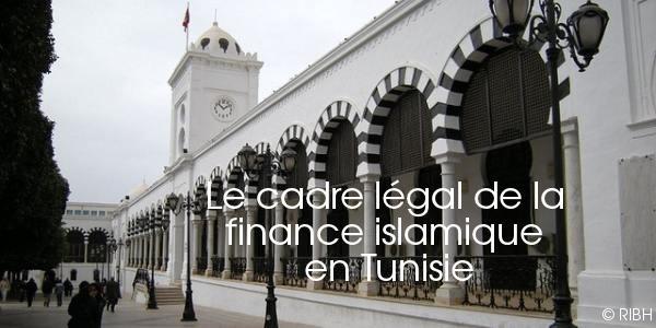 Les textes de loi relatifs à la Finance Islamique en Tunisie