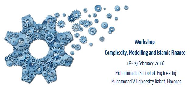 Workshop Complexité, Modélisation et Finance Islamique