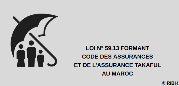 Loi n° 59-13 Assurance Takaful au Maroc