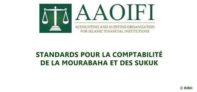 Standard pour la comptabilité de la Mourabaha et des Sukuk